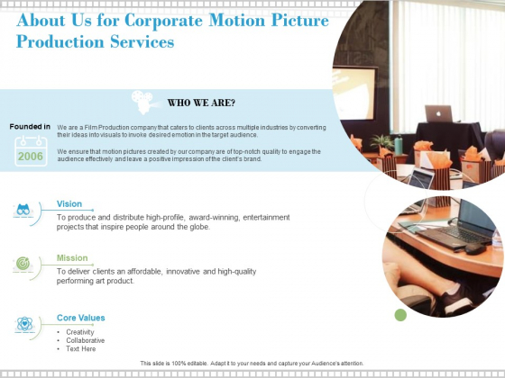 About Us For Corporate Motion Picture Production Services Ppt PowerPoint Presentation Infographic Template Examples