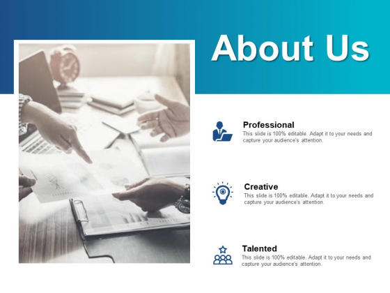 About Us Talented And Professiona Ppt PowerPoint Presentation Inspiration Graphics Pictures
