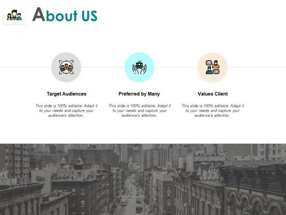 About Us Target Audiences Values Client Ppt PowerPoint Presentation Ideas Gridlines