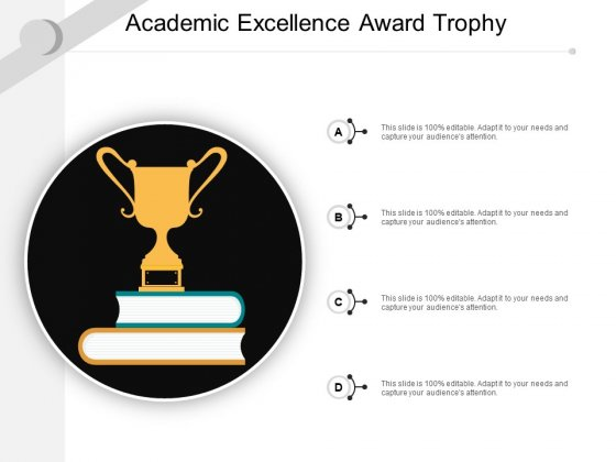 Academic Excellence Award Trophy Ppt PowerPoint Presentation Pictures Layout Ideas