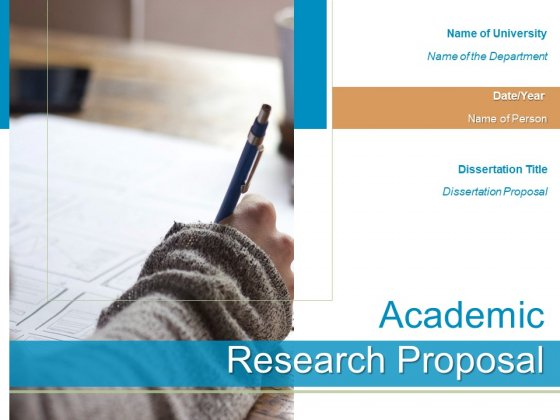 Academic Research Proposal Ppt PowerPoint Presentation Complete Deck With Slides