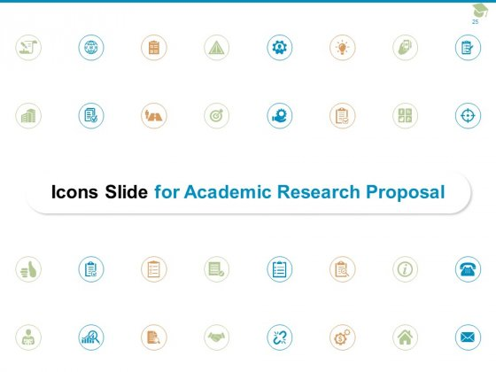 Academic_Research_Proposal_Ppt_PowerPoint_Presentation_Complete_Deck_With_Slides_Slide_25