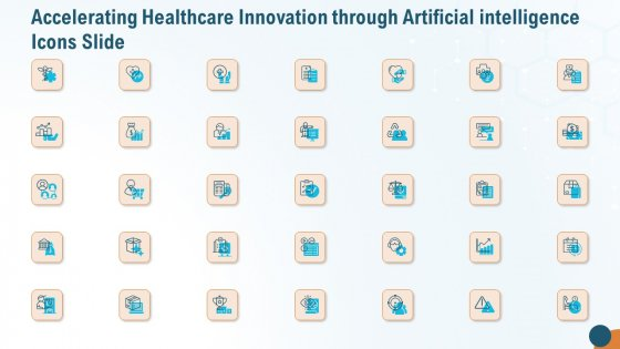 Accelerating Healthcare Innovation Through Artificial Intelligence Icons Slide Professional PDF