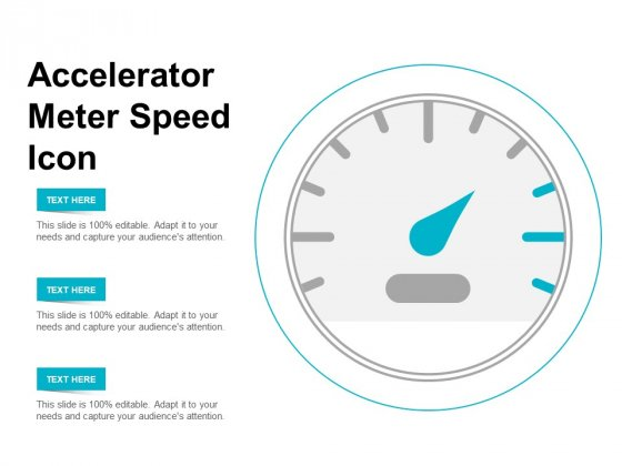 Accelerator Meter Speed Icon Ppt Powerpoint Presentation Professional Good