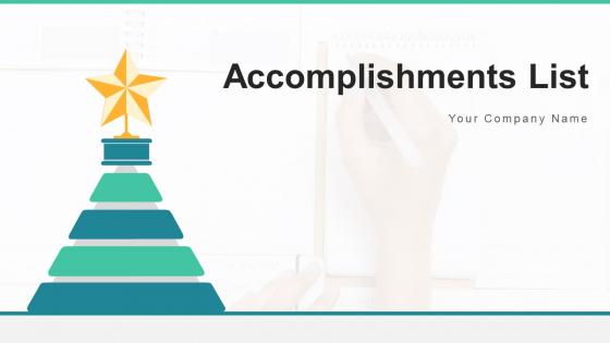 Accomplishments List Plan Marketing Ppt PowerPoint Presentation Complete Deck With Slides