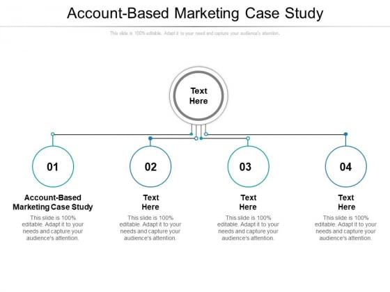 Account Based Marketing Case Study Ppt PowerPoint Presentation Inspiration Design Templates Cpb Pdf