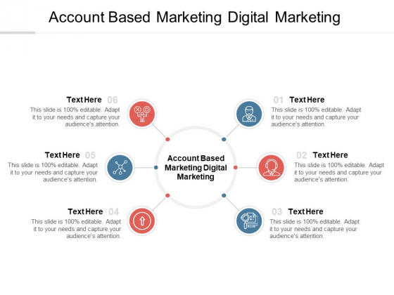 Account Based Marketing Digital Marketing Ppt PowerPoint Presentation Pictures Template Cpb