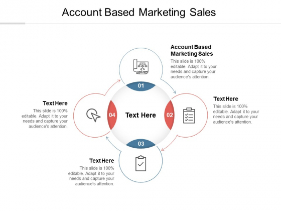 Account Based Marketing Sales Ppt PowerPoint Presentation Slides Graphics Example Cpb