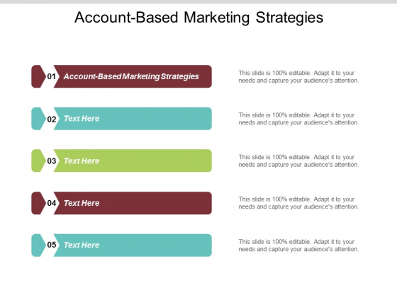 Account Based Marketing Strategies Ppt PowerPoint Presentation Summary Graphic Images Cpb