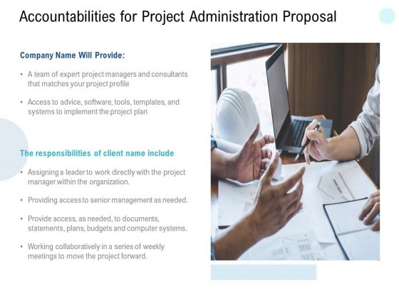 Accountabilities For Project Administration Proposal Ppt PowerPoint Presentation Ideas Introduction