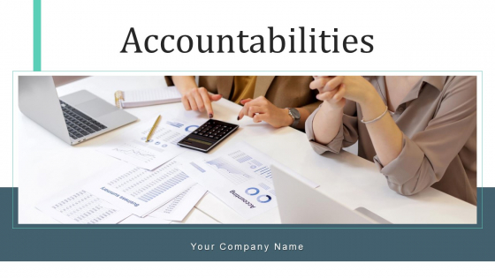 Accountabilities Investment Budget Ppt PowerPoint Presentation Complete Deck With Slides