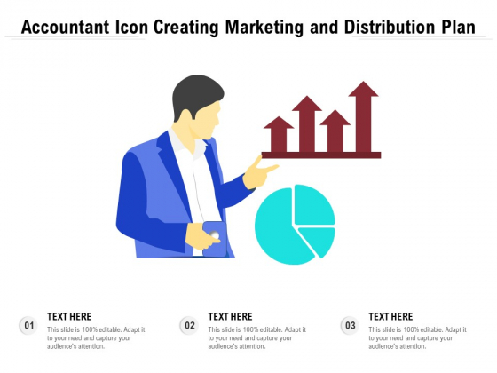 Accountant Icon Creating Marketing And Distribution Plan Ppt PowerPoint Presentation File Files PDF