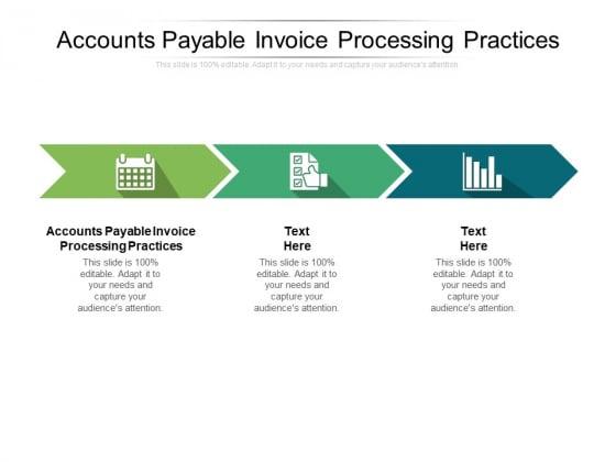 Accounts Payable Invoice Processing Practices Ppt PowerPoint Presentation Portfolio Deck Cpb Pdf