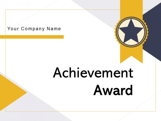 Achievement Award Star Award Star Ribbon Ppt PowerPoint Presentation Complete Deck