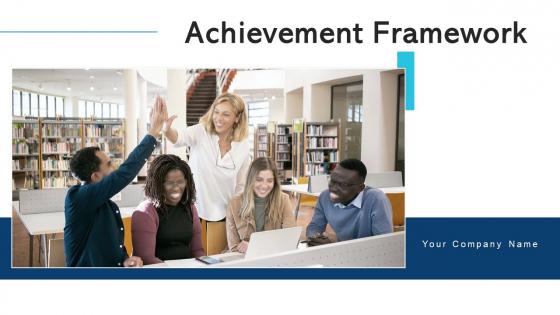 Achievement Framework Profitable Growth Ppt PowerPoint Presentation Complete Deck With Slides