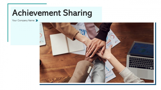 Achievement Sharing Sales Initiatives Ppt PowerPoint Presentation Complete Deck With Slides
