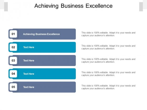 Achieving Business Excellence Ppt PowerPoint Presentation Inspiration Slideshow Cpb Pdf