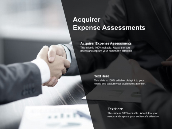 Acquirer Expense Assessments Ppt PowerPoint Presentation Layouts Samples Cpb Pdf