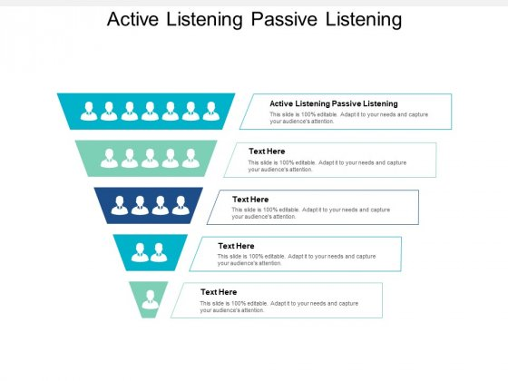 Active Listening Passive Listening Ppt PowerPoint Presentation Professional Icons Cpb