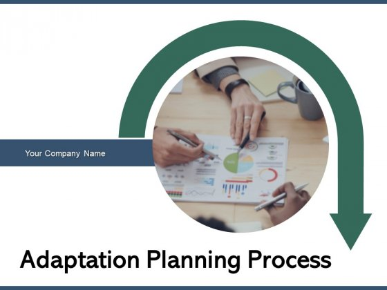 Adaptation Planning Process Circle Opportunities Ppt PowerPoint Presentation Complete Deck