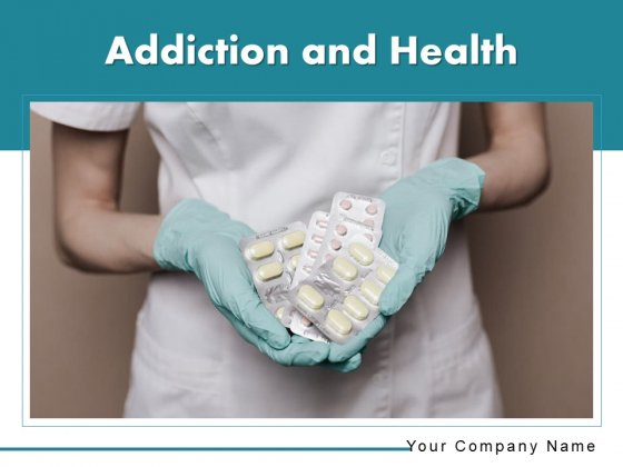 Addiction And Health Recovery Health Immunity Ppt PowerPoint Presentation Complete Deck