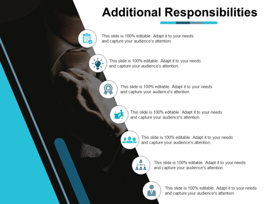 Additional Responsibilities Ppt PowerPoint Presentation Gallery Tips