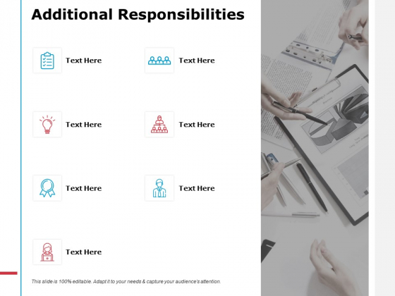 Additional Responsibilities Ppt PowerPoint Presentation Infographic Template Styles