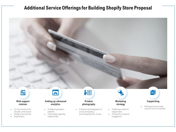 Additional Service Offerings For Building Shopify Store Proposal Ppt PowerPoint Presentation Ideas Graphic Tips