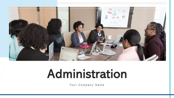 Administration Strategic Plans Ppt PowerPoint Presentation Complete Deck With Slides