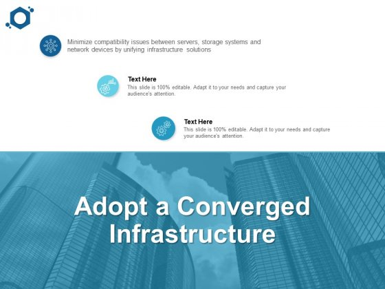 Adopt A Converged Infrastructure Ppt PowerPoint Presentation File Outfit
