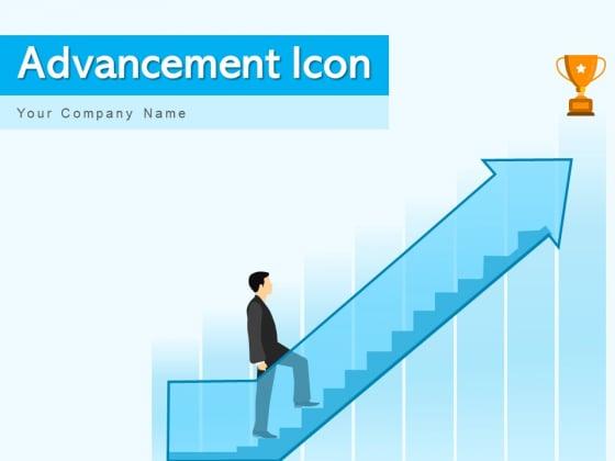 Advancement Icon Arrow Growth Ppt PowerPoint Presentation Complete Deck