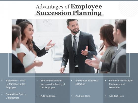 Advantages Of Employee Succession Planning Ppt PowerPoint Presentation Portfolio Graphic Images