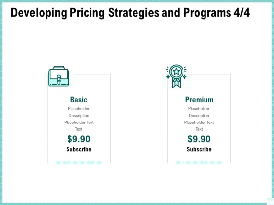 Advertisement Administration Developing Pricing Strategies And Programs Premium Ppt File Tips PDF