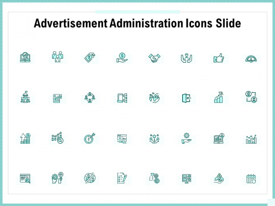 Advertisement Administration Icons Slide Ppt Icon Templates PDF