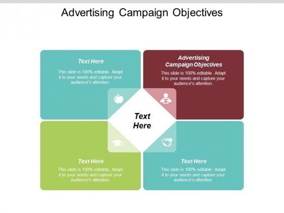 Advertising Campaign Objectives Ppt PowerPoint Presentation Ideas Icon Cpb
