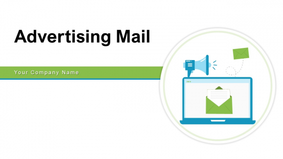 Advertising Mail Containing Marketing Ppt PowerPoint Presentation Complete Deck With Slides