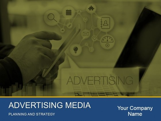 Advertising Media Planning And Strategy Ppt PowerPoint Presentation Complete Deck With Slides