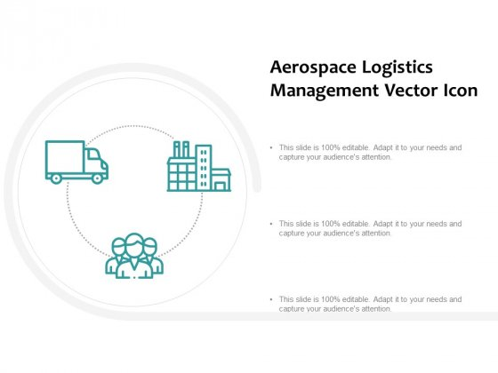 Aerospace Logistics Management Vector Icon Ppt PowerPoint Presentation Infographic Template Example Topics