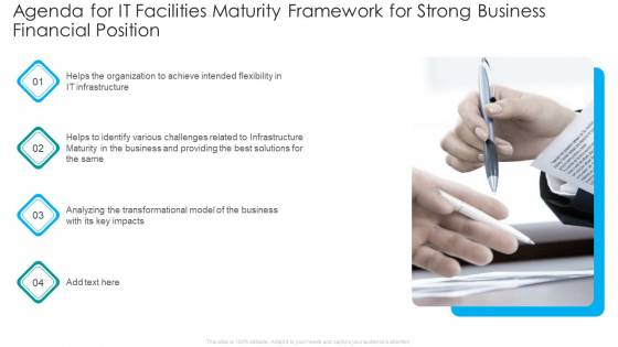 Agenda For IT Facilities Maturity Framework For Strong Business Financial Position Background PDF
