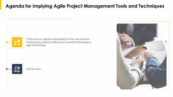 Agenda For Implying Agile Project Management Tools And Techniques Ppt Infographic Template Sample PDF