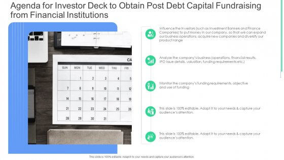 Agenda For Investor Deck To Obtain Post Debt Capital Fundraising From Financial Institutions Ppt Portfolio Examples PDF