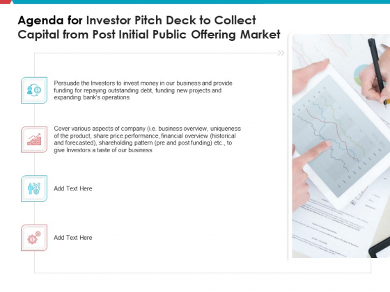 Agenda For Investor Pitch Deck To Collect Capital From Post Initial Public Offering Market Inspiration PDF