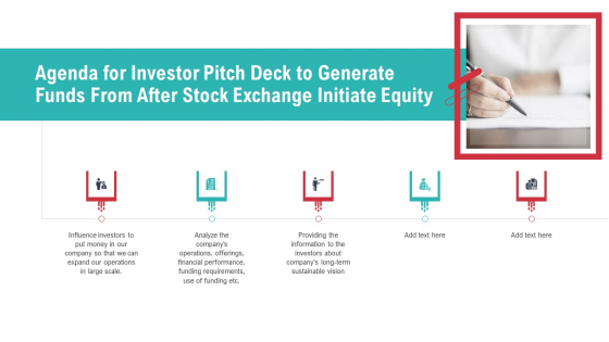 Agenda For Investor Pitch Deck To Generate Funds From After Stock Exchange Initiate Equity Download PDF