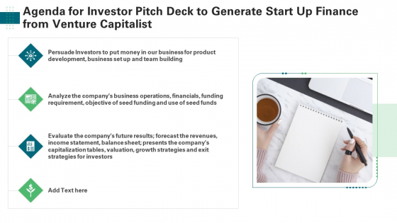 Agenda For Investor Pitch Deck To Generate Start Up Finance From Venture Capitalist Background PDF
