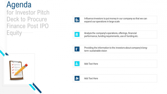 Agenda For Investor Pitch Deck To Procure Finance Post IPO Equity Diagrams PDF