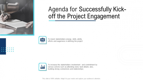 Agenda For Successfully Kick Off The Project Engagement Ppt Styles Images PDF