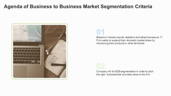 Agenda Of Business To Business Market Segmentation Criteria Information PDF