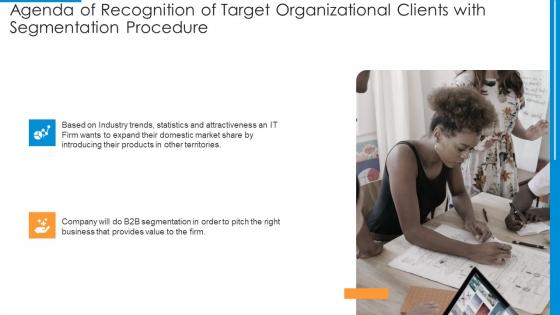 Agenda_Of_Recognition_Of_Target_Organizational_Clients_With_Segmentation_Procedure_Sample_PDF_Slide_1