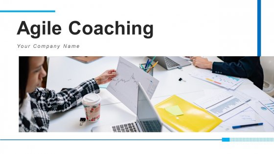 Agile Coaching Management Methodologies Ppt PowerPoint Presentation Complete Deck