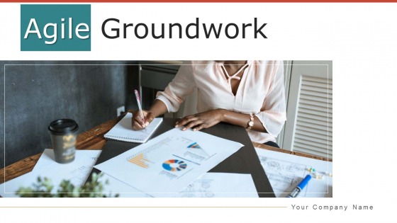 Agile Groundwork Value Mapping Ppt PowerPoint Presentation Complete Deck With Slides